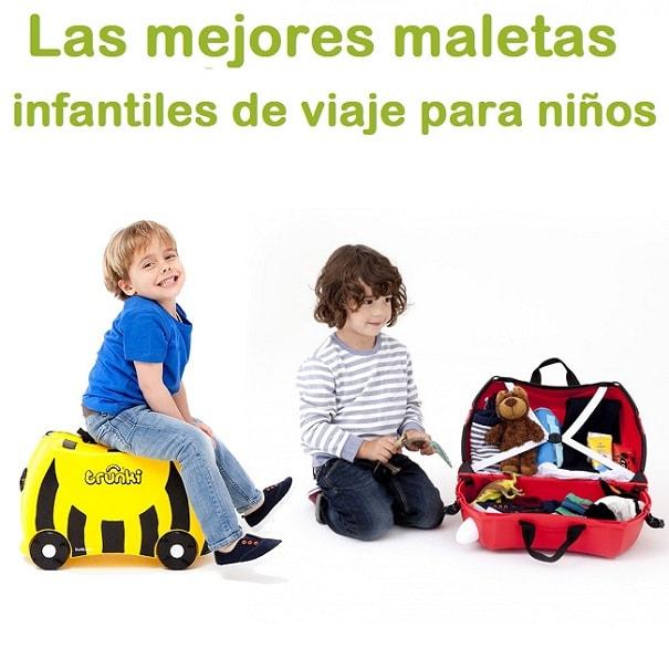 como deben ser las maletas infantiles para niños