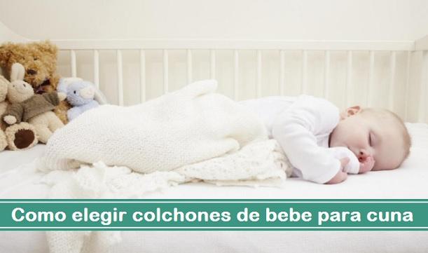 como elegir colchones de bebe